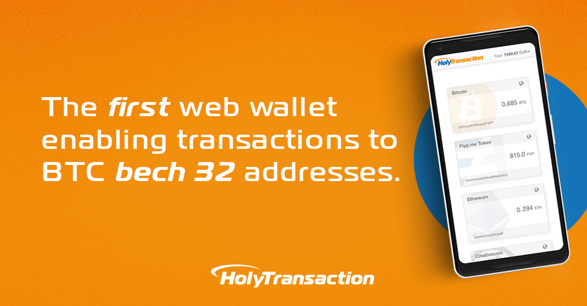 HolyTransaction-bech32-segwit-wallet