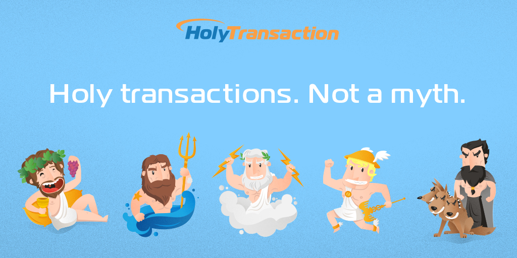 Holy Transactions, Not a Myth