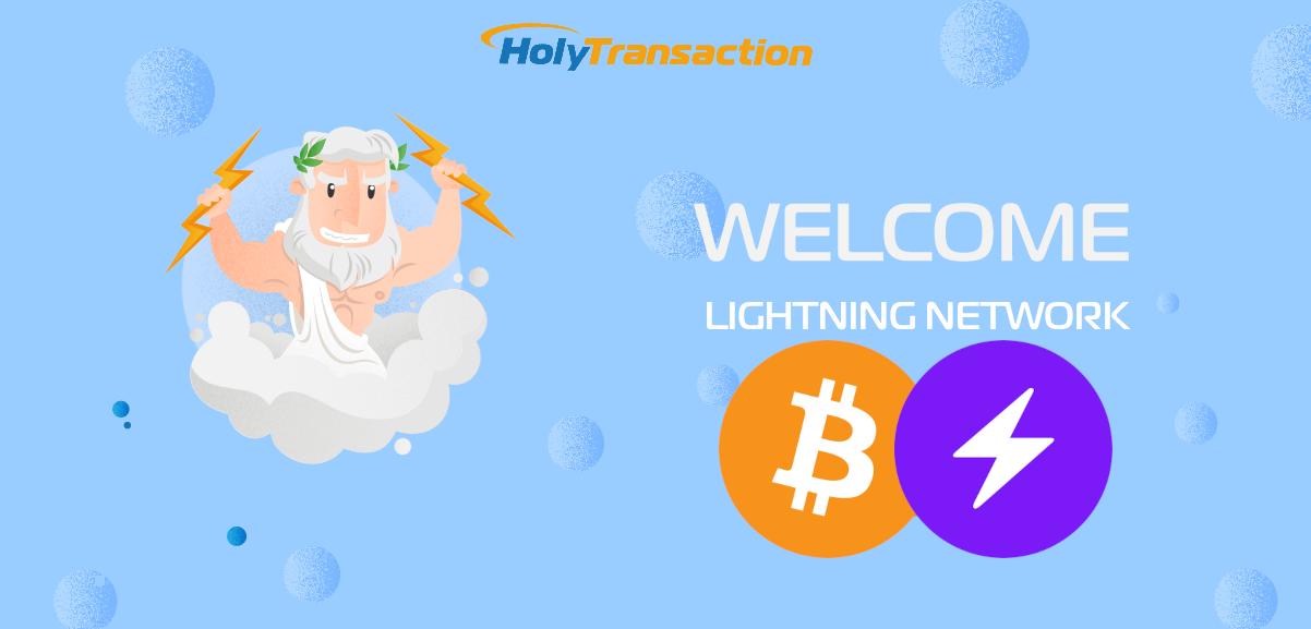 HolyTransaction supports Bitcoin Lightning Network